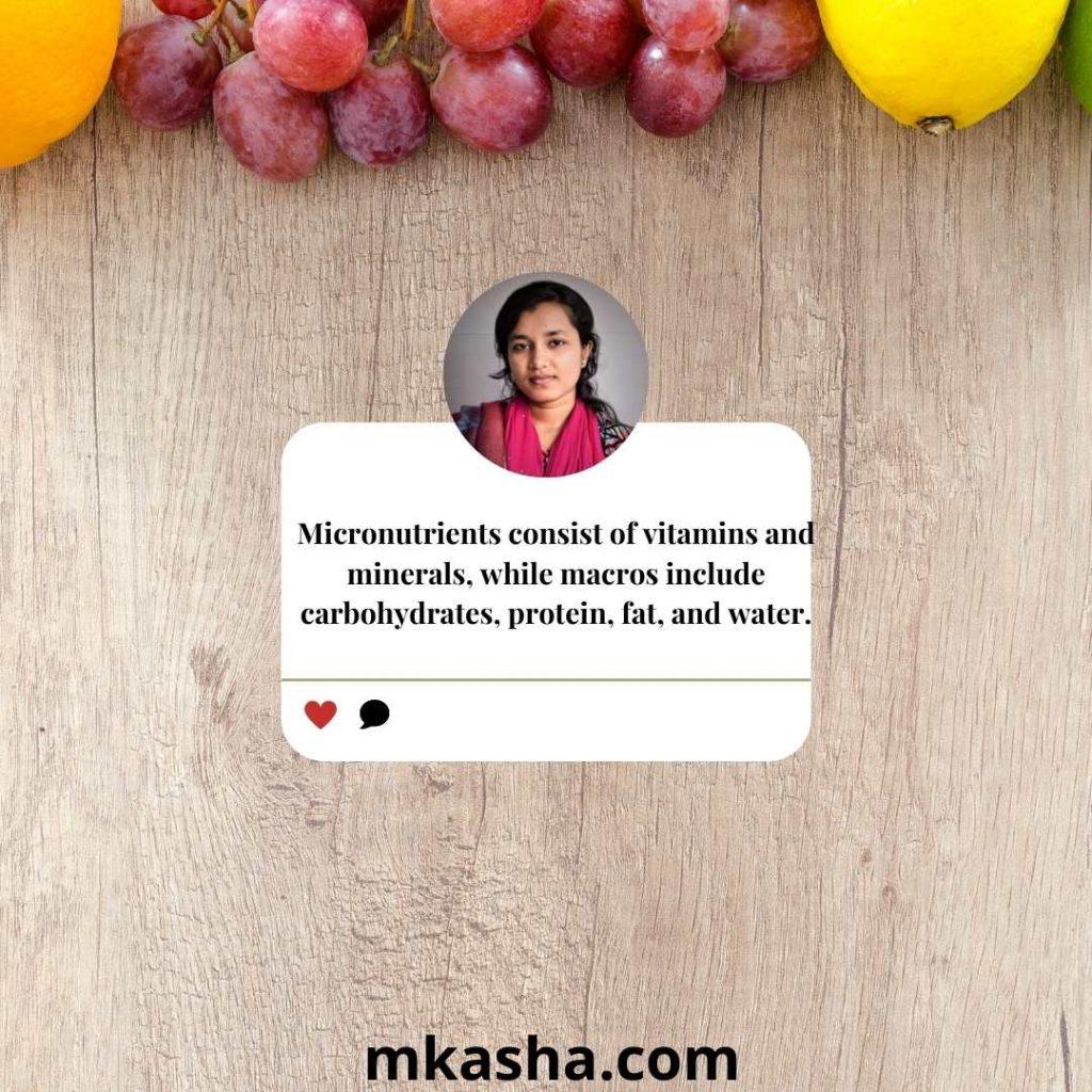 Macro vs Micro nutrition